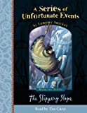 SNICKET, LEMONY: SLIPPERY SLOPE (SERIES OF UNFORTUNATE EVENTS, NO 10)