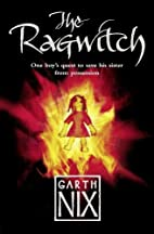Ragwitch by Garth Nix