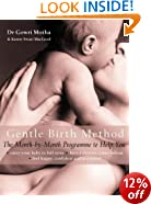 The Gentle Birth Method: The Month-by-month Jeyarani Way Programme