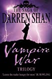 Shan, Darren: Vampire War Trilogy: Books 7 - 9 (The Saga of Darren Shan)