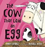 Cutbill, Andy: The Cow That Laid an Egg