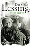Lessing, Doris May: Time Bites: Views and Reviews