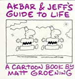 Groening, Matt: Akbar and Jeff's Guide to Life