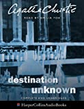 Christie, Agatha: Destination Unknown: Complete & Unabridged