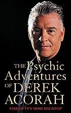 The Psychic Adventures of Derek Acorah by…