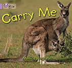 Carry Me by Monica Hughes