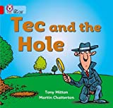 Mitton, Tony: Tec and the Hole: Band 02a/Red A (Collins Big Cat)