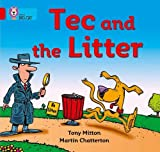 Mitton, Tony: Tec and the Litter: Band 02b/Red B (Collins Big Cat)