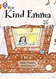Waddell, Martin: Kind Emma: Band 06/Orange (Collins Big Cat)
