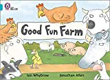 Whybrow, Ian: Good Fun Farm: Band 07/Turquoise (Collins Big Cat)