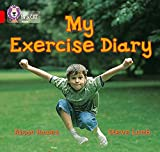 Llewellyn, Claire: My Exercise Diary: Band 02b/Red B (Collins Big Cat)