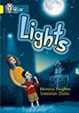 Hughes, Monica: Lights: Band 03/Yellow (Collins Big Cat)