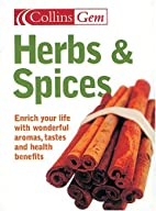 Herbs And Spices: Enrich Your Life With…
