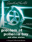 Christie, Agatha: Problem at Pollensa Bay: Complete & Unabridged: And Other Stories