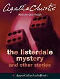 Christie, Agatha: The Listerdale Mystery: Complete & Unabridged: And Other Stories