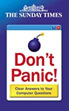 Don't Panic!: Answers to All Your…