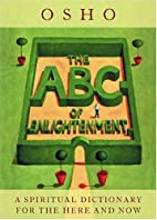 The ABC Of Enlightenment: A Spiritual…