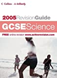 Sunley, Chris: GCSE Science 2004/2005 (Revision Guide)