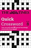 "Browne, Richard: The Times T2 Crossword: Book 8 (""Times"" Books) (No. 8)"