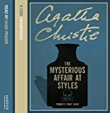 Christie, Agatha: The Mysterious Affair at Styles: Complete & Unabridged
