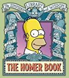 "Groening, Matt: The Homer Book (The ""Simpsons"" Library of Wisdom)"