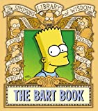 "Groening, Matt: The Bart Book (The ""Simpsons"" Library of Wisdom)"