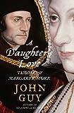JOHN GUY: A Daughter's Love