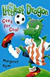 Ryan, Margaret: Littlest Dragon Goes for Goal