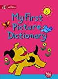 Sharratt, Nick: My First Picture Dictionary (Collins Children's Dictionaries)