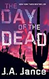 Jance, J. A.: Day of the Dead