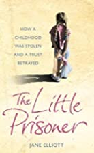 The Little Prisoner: A Memoir by Jane…