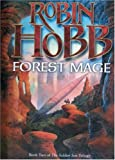 ROBIN HOBB: FOREST MAGE: SOLDIER SON TRILOGY BK. 2 (THE SOLDIER SON TRILOGY)