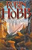 Hobb, Robin: FOREST MAGE: Book Two of the Soldier Son Trilogy