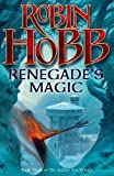 Robin Hobb: Renegade's Magic (The Soldier Son Trilogy)