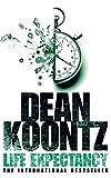 Koontz, Dean: Life Expectancy