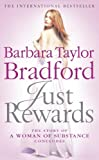 Bradford, Barbara Taylor: Just Rewards