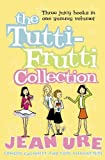 Ure, Jean: The Tutti-frutti Collection (Diary Series) (No. 1)