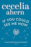 Ahern, Cecelia: If You Could See Me Now