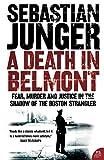 Sebastian Junger: A Death in Belmont