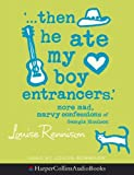 Rennison, Louise: ... Then He Ate My Boy Entrancers (Confessions of Georgia Nicolson)