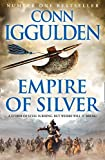 Iggulden, Conn: Empire of Silver (Conqueror)