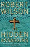 ROBERT WILSON: The Hidden Assassins (Javier Falcon)