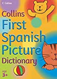 Sharratt, Nick: First Spanish Picture Dictionary (Collins Primary Dictionaries)