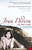 Didion, Joan: Live and Learn