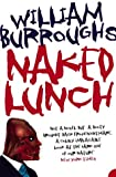 Burroughs, William S.: Naked Lunch : The Restored Text