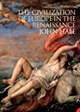 Hale, J. R.: The Civilization of Europe in the Renaissance