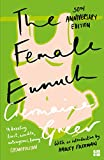 Greer, Germaine: Harper Perennial Modern Classics - the Female Eunuch