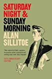 Alan Sillitoe: Saturday Night and Sunday Morning