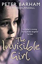 The Invisible Girl by Peter Barham