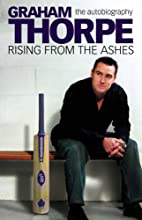 Graham Thorpe: Rising from the Ashes by…